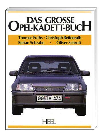 Das Grosse Opel Kadett Buch