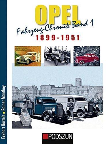 Opel Fahrzeug Chronik Band 1