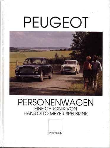 Peugeot Personenwagen: Eine Chronik