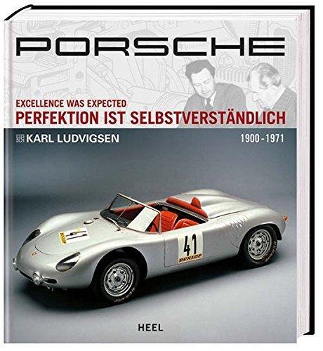 Porsche Perfektion ist selbstverstaendlich Band 1