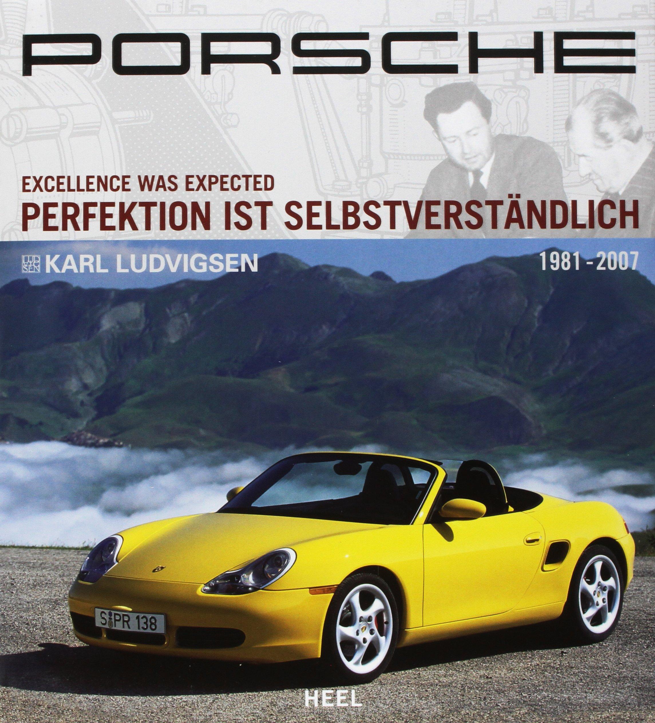 Porsche Perfektion ist selbstverstaendlich Band 3