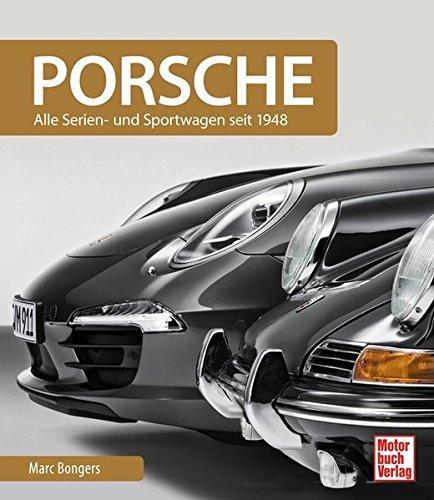 Porsche: Alle Serien- und Sportwagen seit 1948