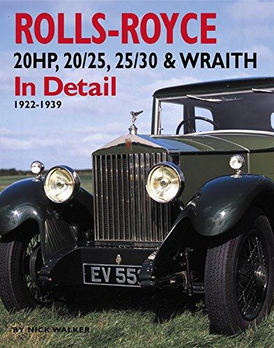 Rolls-Royce 20HP, 20/25, 25/30 & Wraith In Detail: 1922-1939