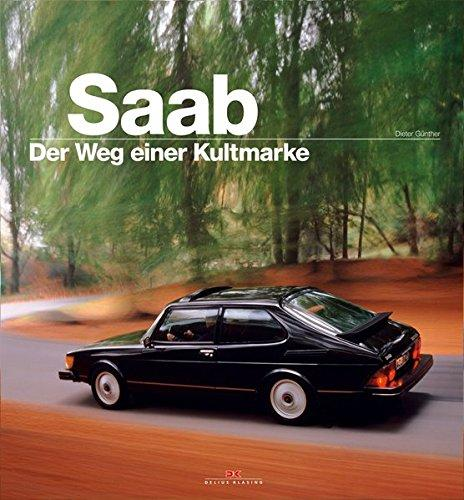 SAAB: Der Weg einer Kultmarke