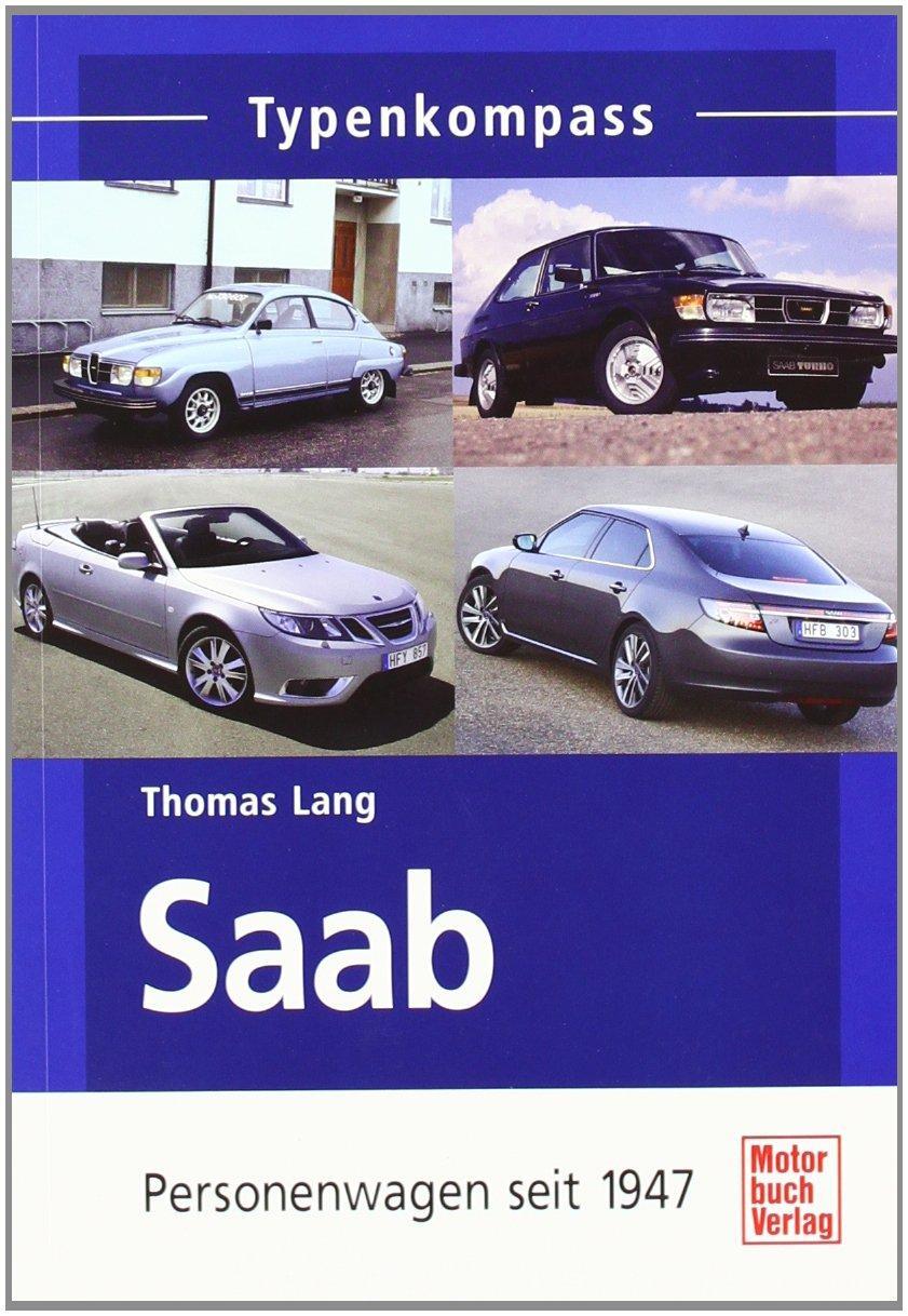 Saab - Personenwagen seit 1947