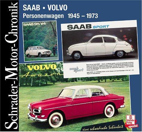 Saab Volvo. Personenwagen 1945-1973
