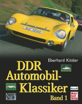 DDR Automobil Klassiker Band 1