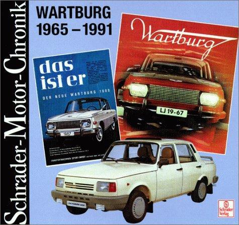 Schrader-Motor-Chronik, Wartburg 1965-1991